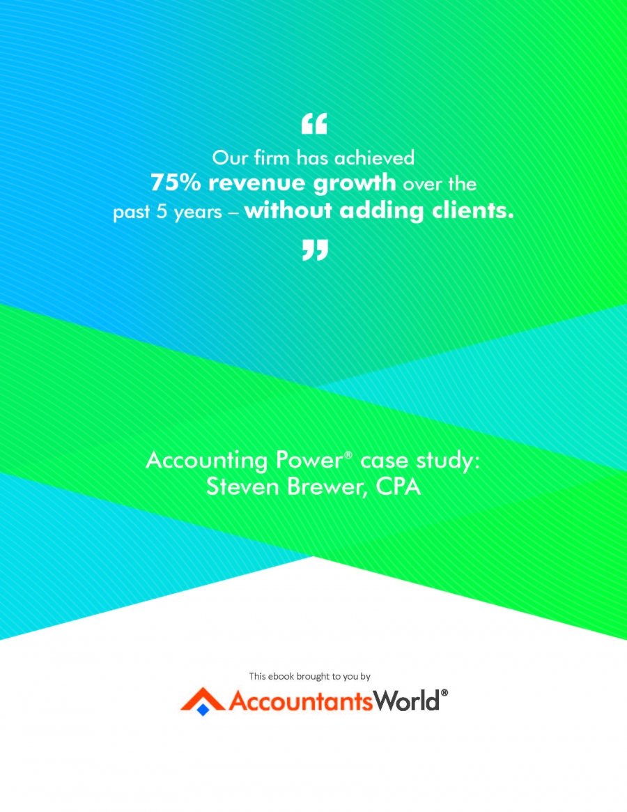 Accounting Power® case study: Steven Brewer, CPA